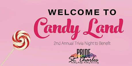 Pride St. Charles Candyland Trivia tickets