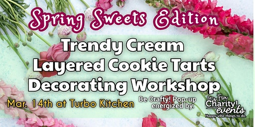 Be Crafty!: Cream Layered Cookie Workshop Spring Sweets Edition! at TURBO