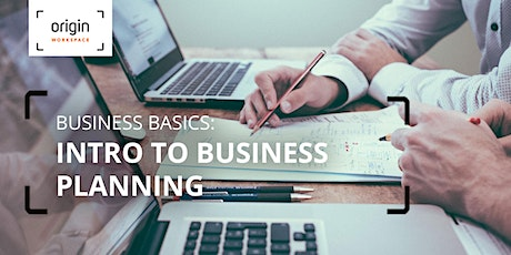 Business Basics: Intro to Business Planning tickets