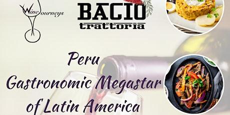 Peru - Gastronomic Megastar of Latin America tickets