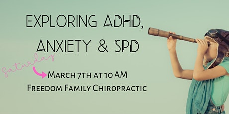 Exploring ADHD, Anxiety & SPD tickets