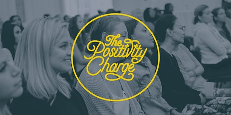 The Positivity Charge: where women + wellness connect tickets