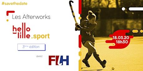 Afterwork #3 - Accueil de la Fédération Internationale de Hockey sur Gazon billets