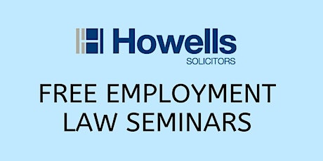 Free Employment Law Seminar For HR Managers and Business Owners tickets