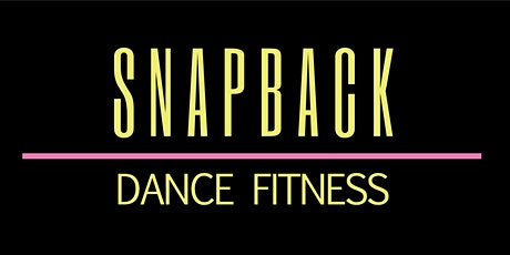 SnapBack Dance Fitness  tickets