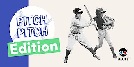 (Annulé) Pitch Pitch Edition Ulule x Typo'Libris tickets