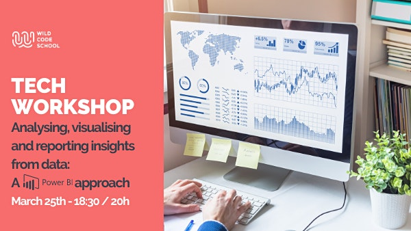 Tech Workshop - Learn how to use PowerBI to make great Data