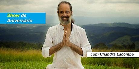 Show Chandra Lacombe bilhetes