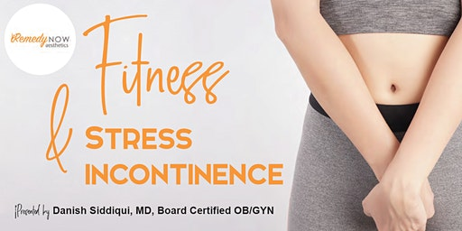 Fitness and Stress Incontinence