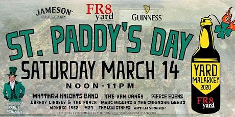 YARD MALARKEY 2020! It's St. Paddy's Day @ FR8yard! tickets