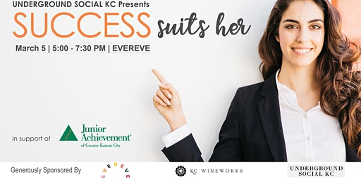 UNDERGROUND SOCIAL KC Presents: Success Suits Her