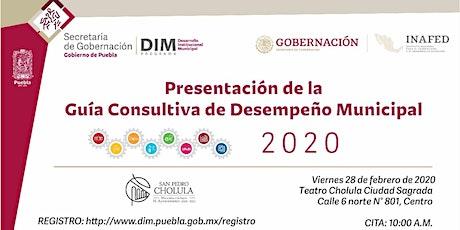 Presentación de la Guía Consultiva de Desempeño Municipal 2020 - Puebla boletos