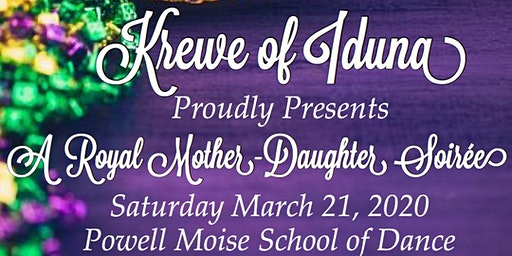 Krewe of Iduna Royal Mother-Daughter Soiree