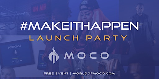 MOCO Launch Party