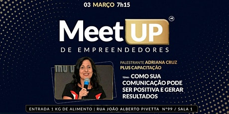 MEET UP DE EMPREENDEDORES - GRATUITO ingressos