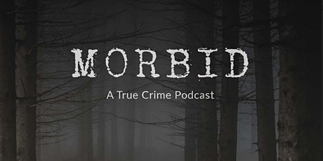 Morbid: A True Crime Podcast Live @ Thalia Hall tickets