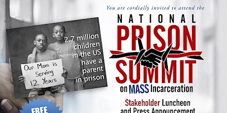 National Prison Summit Stakeholder Luncheon and Press Announcement  tickets