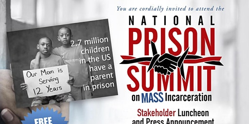National Prison Summit Stakeholder Luncheon and Press Announcement