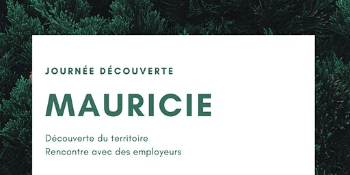 Journée découverte - Mauricie