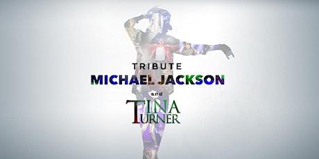 Tribute Michael Jackson / Tina Turner entradas