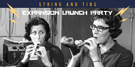 String and Tins  //  Studio Expansion Launch Party! tickets