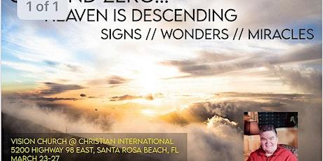 Ground Zero / Heaven Is Descending / Signs / Wonders / Miracles tickets