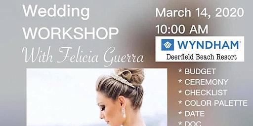 Wedding Workshop with Felícia Guerra