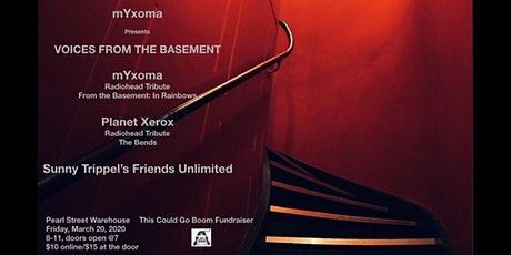 mYxoma - Radiohead Tribute: From The Basement w/ Planet Xerox +STFU tickets