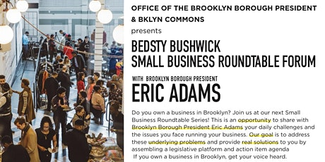 Bedstuy/Bushwick Small Business Roundtable Series tickets