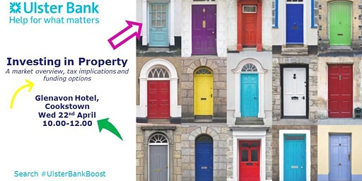 SAVE THE DATE: Investing in Property - #UlsterBankBoost