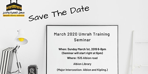 Umrah Training Seminar - March Break 2020