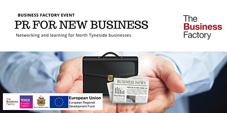PR for New Businesses | Tuesday 10th March at 9.30am tickets