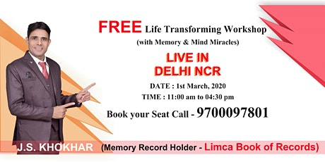 LIFE TRANSFORMING WORKSHOP   (with Memory & Mind Miracles) tickets