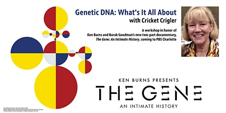 Genetic DNA: What's It All About with Cricket Crigler tickets