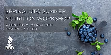 Spring into Summer Nutrition Workshop tickets
