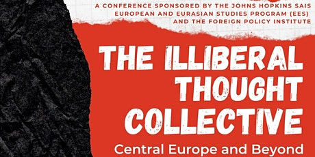 The Illiberal Thought Collective: Central Europe and Beyond biglietti