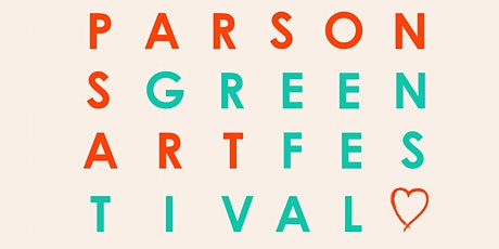 Parsons Green Art Festival - Closing Party tickets