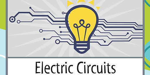 "IHMC Science Saturday ""Electric Circuits""  @ 9 AM - Grades 3 and 4 only"