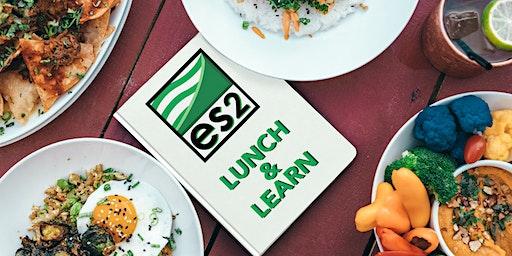 ES2 LUNCH & LEARN