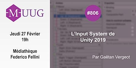MUUG#806 - L'Input System d'Unity 2019 billets