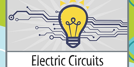 "IHMC Science Saturday ""Electric Circuits""  @ 11 AM - Grades 5 and 6 only"