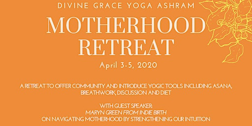 Motherhood Yoga Retreat April