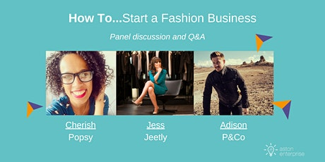 How To...Start a Fashion Business tickets