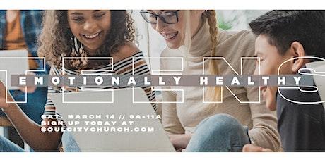 Emotionally Healthy Teens tickets