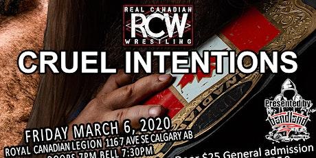 RCW CRUEL INTENTIONS tickets