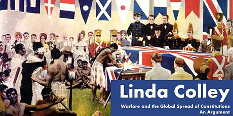 CANCELLED: Linda Colley – Warfare and the Global Spread of Constitutions tickets
