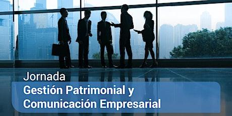 Gestión Patrimonial y Comunicación Empresarial entradas