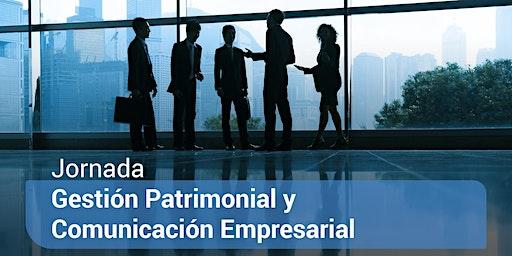 Gestión Patrimonial y Comunicación Empresarial