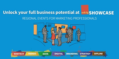 mktgSHOWCASE - The Marketing Solutions Roadshow - London tickets