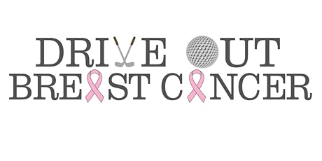 3rd Annual Drive Out Breast Cancer Charity Golf Tournament tickets